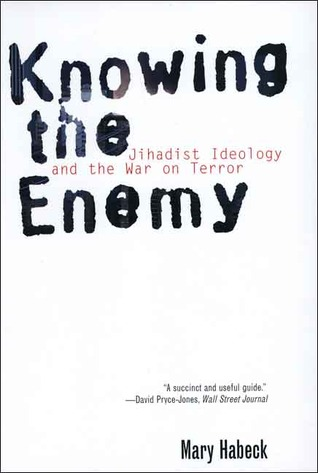 Knowing the Enemy by Mary R. Habeck