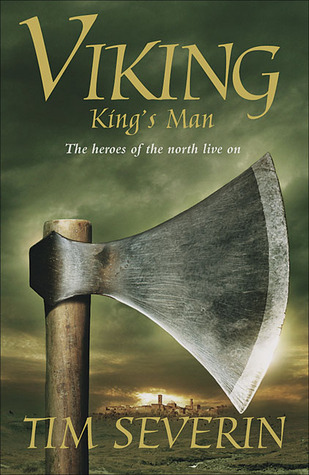 King's Man by Tim Severin