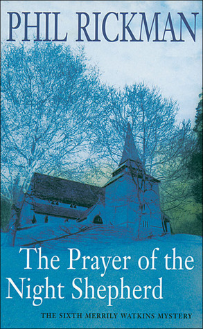 The Prayer of the Night Shepherd by Phil Rickman