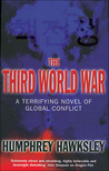 The Third World War: A Terrifying Novel of Global Conflict