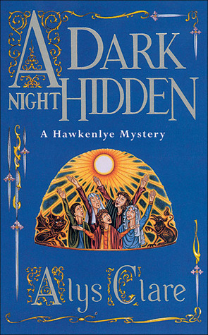 A Dark Night Hidden (Hawkenlye Mysteries, #6)