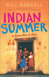 Indian Summer: A Good Man in Asia