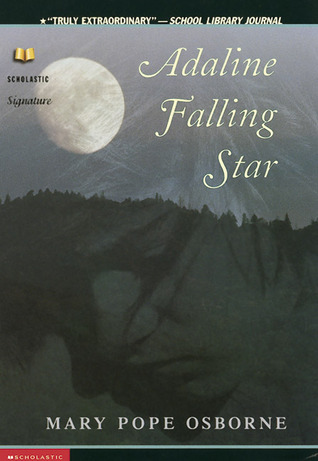Adaline Falling Star by Mary Pope Osborne