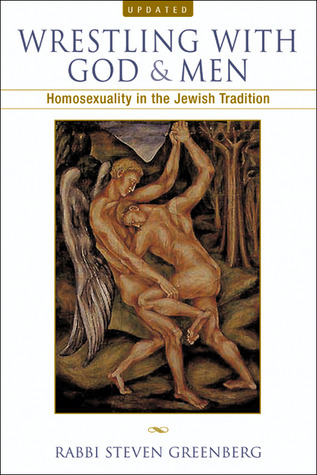 Wrestling with God and Men by Steven Greenberg