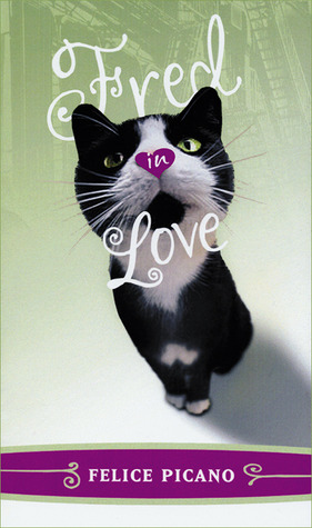 Fred in Love by Felice Picano