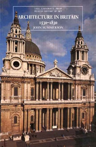 Review Architecture in Britain, 1530-1830 (Pelican History of Art) ePub by John Summerson