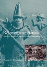 Reinventing Africa by Annie E. Coombes