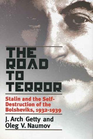 The Road to Terror by J. Arch Getty
