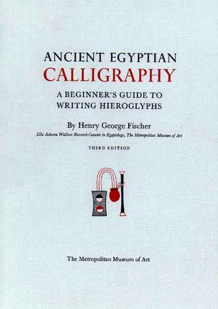 Ancient Egyptian Calligraphy A Beginners Guide To Writing