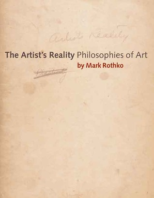 The Artist�s Reality by Mark Rothko