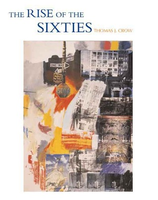 Get The Rise of the Sixties: American and European Art in the Era of Dissent PDB