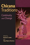 Chicana Traditions: Continuity and Change