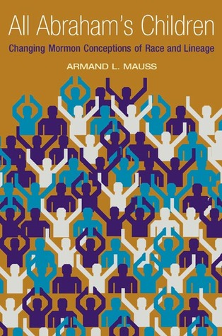 All Abraham's Children by Armand L. Mauss