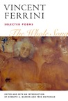 The Whole Song: SELECTED POEMS