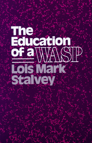 The Education of a WASP