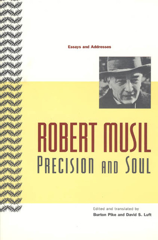 Precision and Soul by Robert Musil
