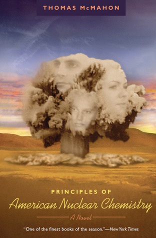 Principles of American Nuclear Chemistry by Thomas McMahon