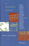 An Unsentimental Education: Writers and Chicago