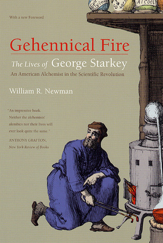 Gehennical Fire by William R. Newman