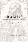Ramus, Method, and the Decay of Dialogue: From the Art of Discourse to the Art of Reason