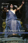 The Darkened Room by Alex Owen