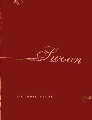 Swoon by Victoria Redel