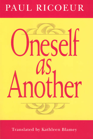 Oneself as Another by Paul Ricœur