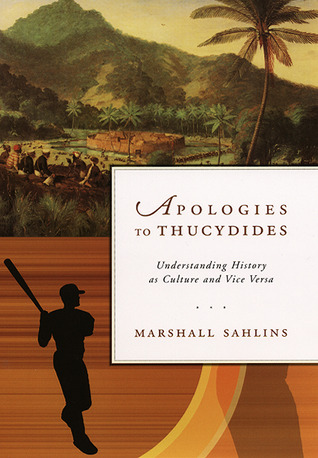 Apologies to Thucydides by Marshall Sahlins