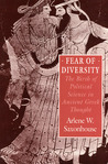 Fear of Diversity: The Birth of Political Science in Ancient Greek Thought