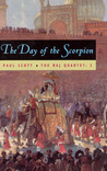 The Day of the Scorpion by Paul Scott