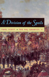 A Division of the Spoils (The Raj Quartet, #4)