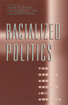 Racialized Politics: The Debate about Racism in America