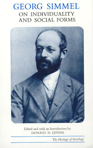 Georg Simmel on Individuality and Social Forms by Georg Simmel