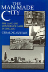 The Man-Made City: The Land-Use Confidence Game in Chicago