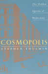 Cosmopolis: The Hidden Agenda of Modernity