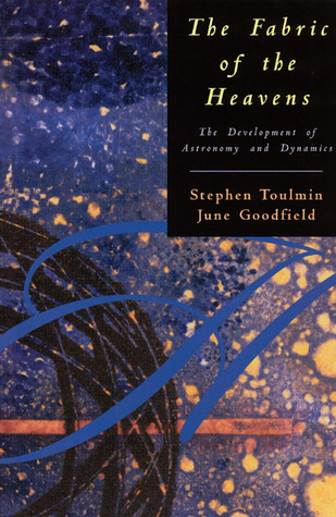 The Fabric of the Heavens by Stephen Toulmin