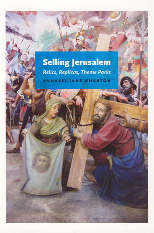 Selling Jerusalem by Annabel Jane Wharton