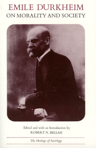 Emile Durkheim on Morality and Society by Émile Durkheim