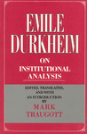 Emile Durkheim on Institutional Analysis by Émile Durkheim