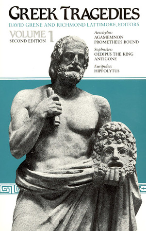 Greek Tragedies, Vol. 1 by David Grene