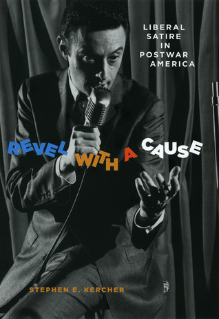 Revel with a Cause by Stephen E. Kercher