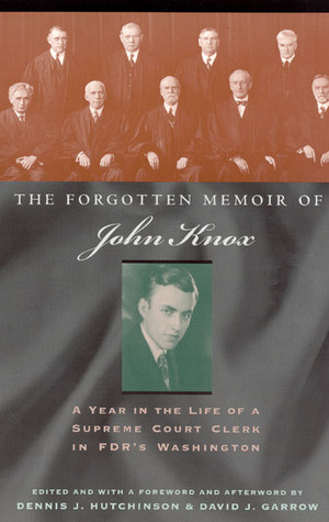 The Forgotten Memoir of John Knox by John Frush Knox