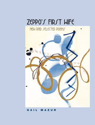 Zeppo's First Wife: New and Selected Poems