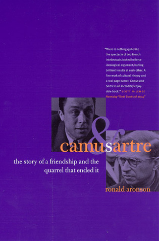 Camus and Sartre by Ronald Aronson