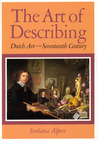 The Art of Describing: Dutch Art in the Seventeenth Century
