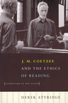 J. M. Coetzee and the Ethics of Reading: Literature in the Event