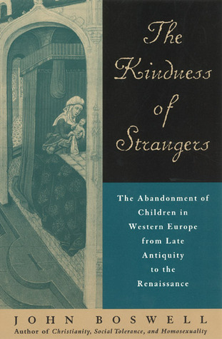 The Kindness of Strangers by John Boswell