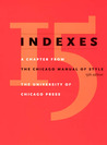 Indexes: A Chapter from The Chicago Manual of Style, 15th Edition