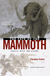 The Fate of the Mammoth by Claudine Cohen