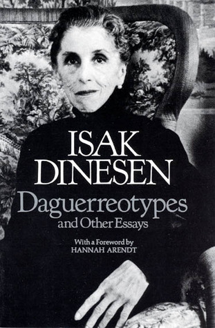 Daguerreotypes and Other Essays by Isak Dinesen